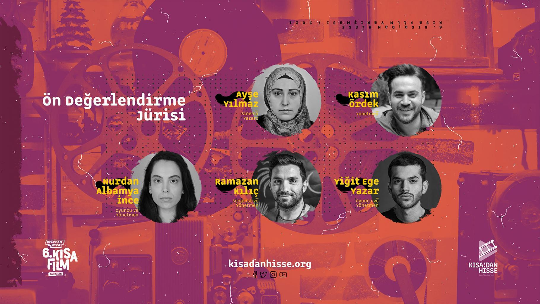 6.Kısadan Hisse Kısa Film Yarışması Ön Değerlendirme Jürisi